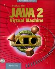 Inside the Java 2 Virtual Machine